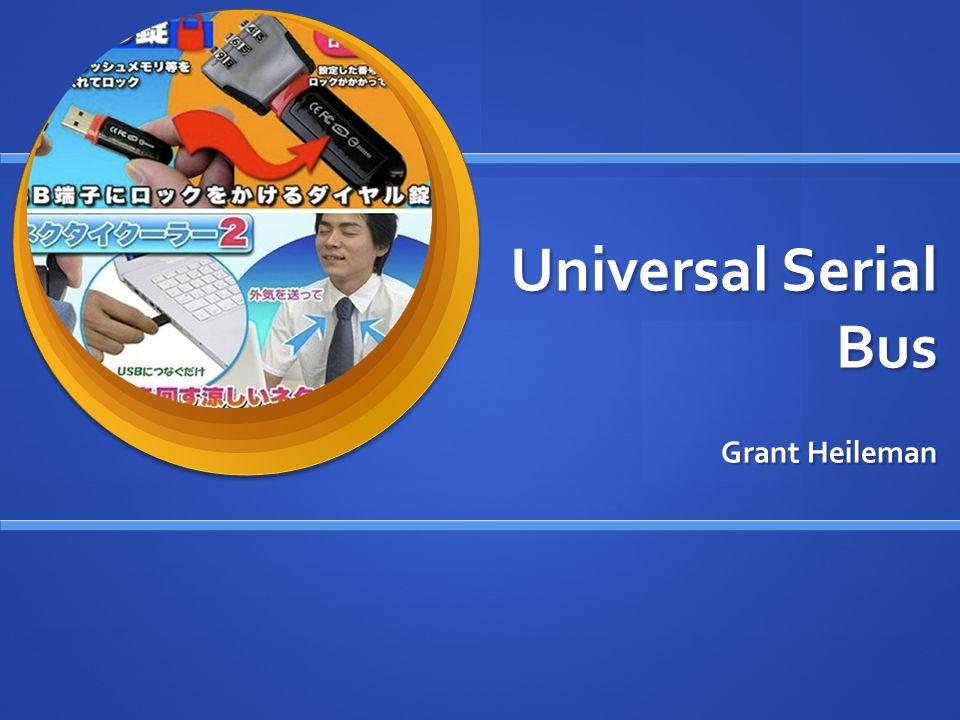 Universal Serial Bus Grant Heileman