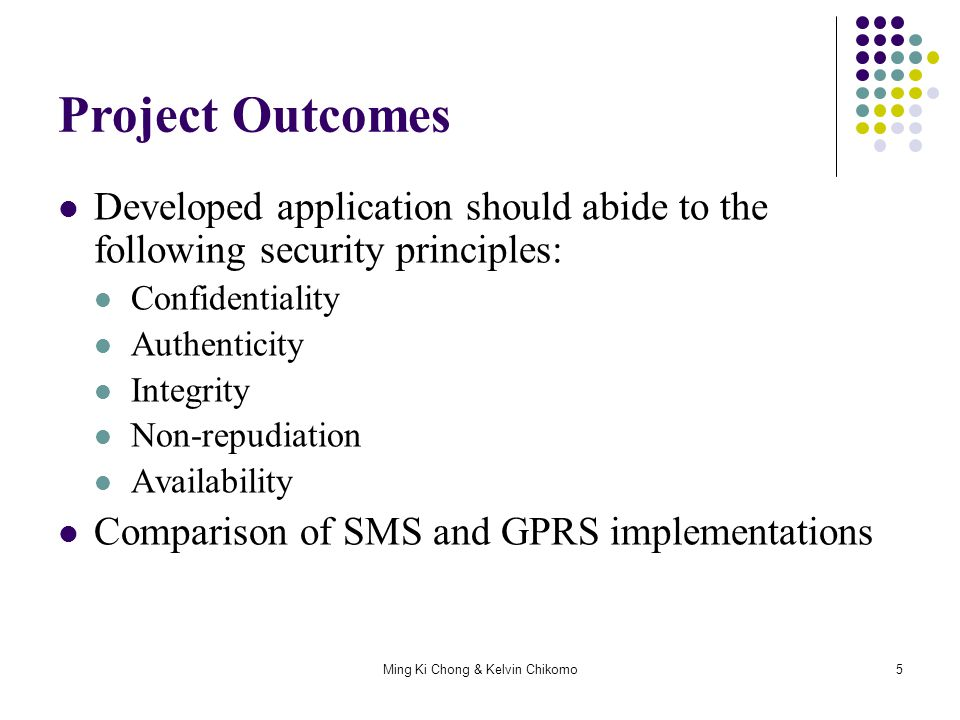 Ming Ki Chong & Kelvin Chikomo26 Present implementations My proposal implementation