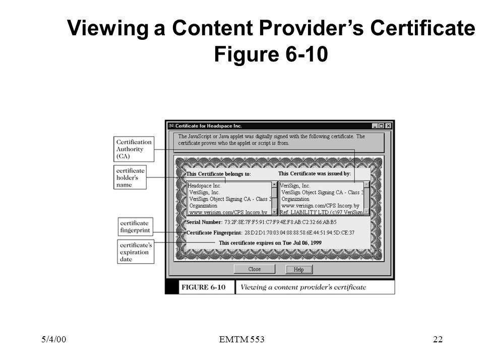5/4/00EMTM 55322 Viewing a Content Provider's Certificate Figure 6-10