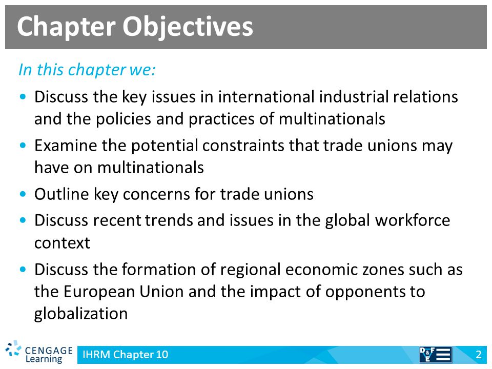 v IHRM Chapter 10 2 Discuss the key issues in international industrial relations and the policies and practices of multinationals Examine the potentia