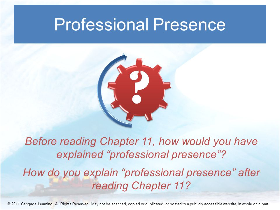 Before reading Chapter 11, how would you have explained professional presence .