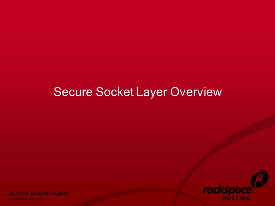 12 Secure Socket Layer Overview
