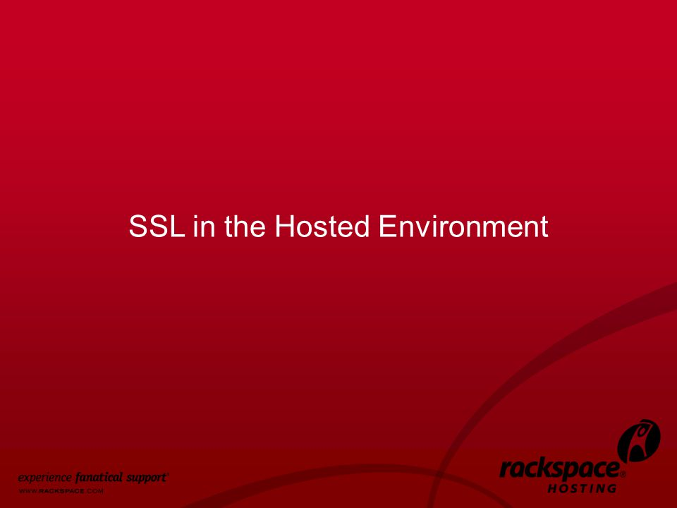 28 SSL in the Hosted Environment