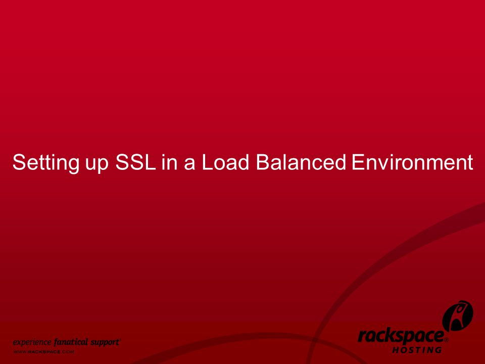 40 Setting up SSL in a Load Balanced Environment