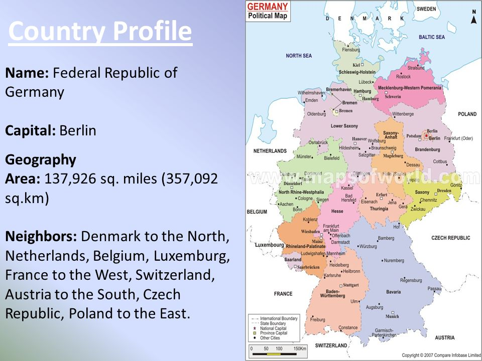Country Profile Name: Federal Republic of Germany Capital: Berlin Geography Area: 137,926 sq.