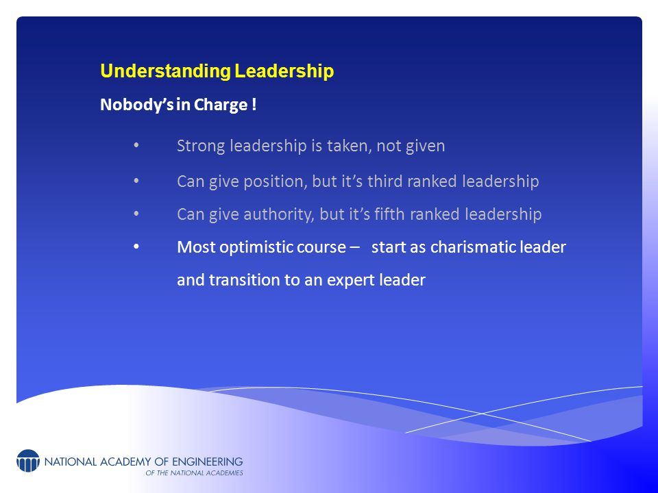 Understanding Leadership Nobody's in Charge .