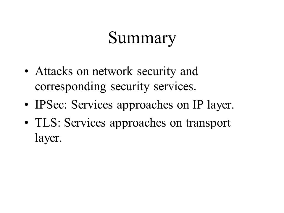 Summary Attacks on network security and corresponding security services.