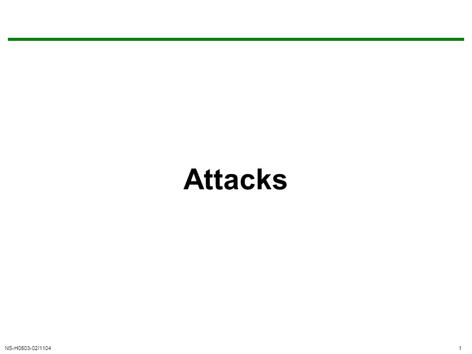 NS-H0503-02/11041 Attacks