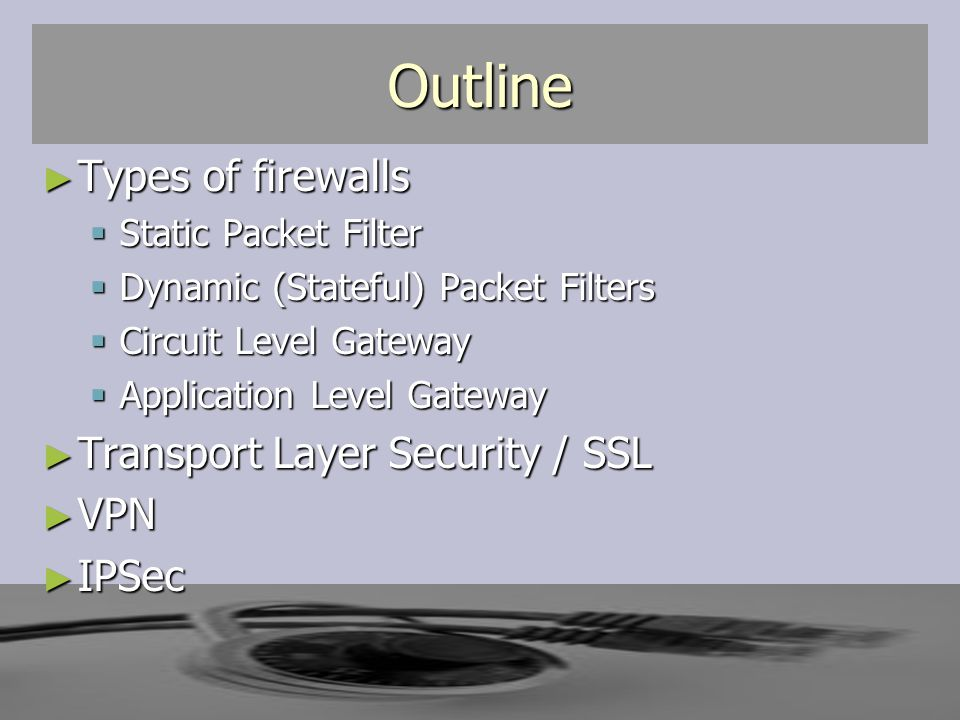 Network Layers and Firewalls