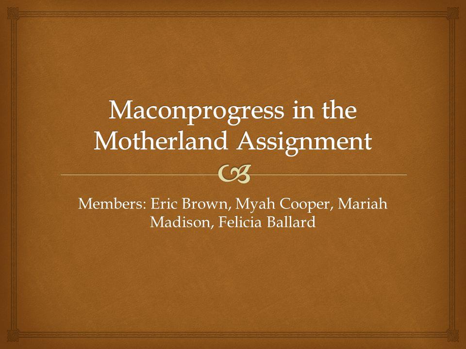 Members: Eric Brown, Myah Cooper, Mariah Madison, Felicia Ballard