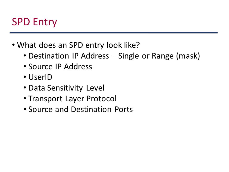 SPD Entry What does an SPD entry look like.