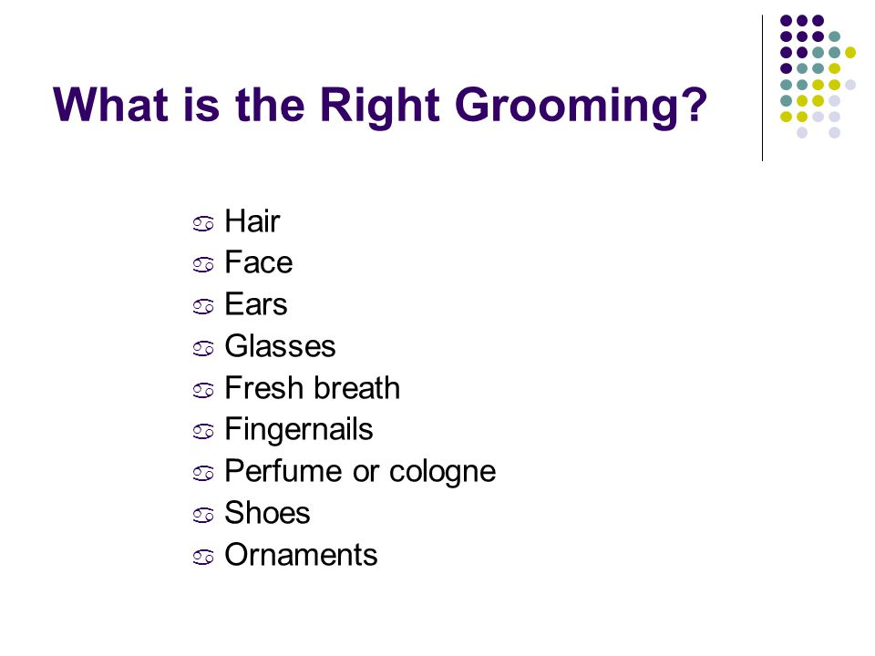 What is the Right Grooming.