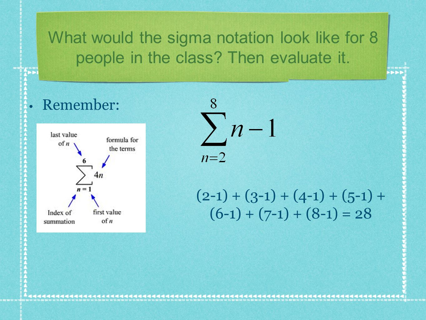 What would the sigma notation look like for 8 people in the class.
