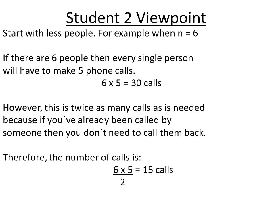 Student 2 Viewpoint Start with less people.