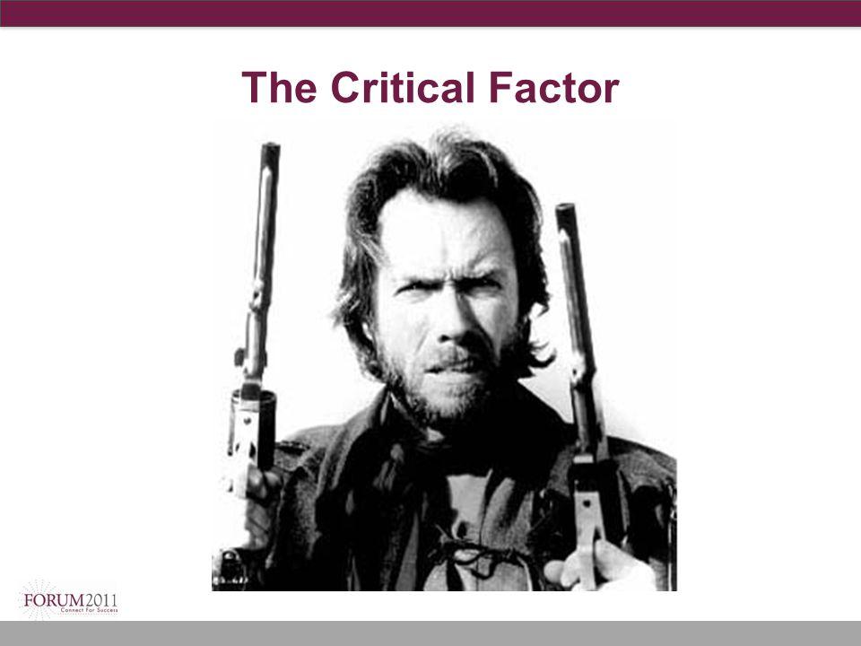 The Critical Factor