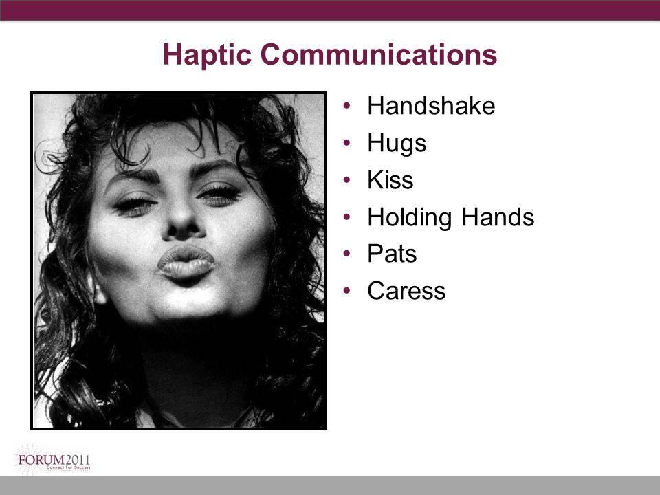 Haptic Communications Handshake Hugs Kiss Holding Hands Pats Caress