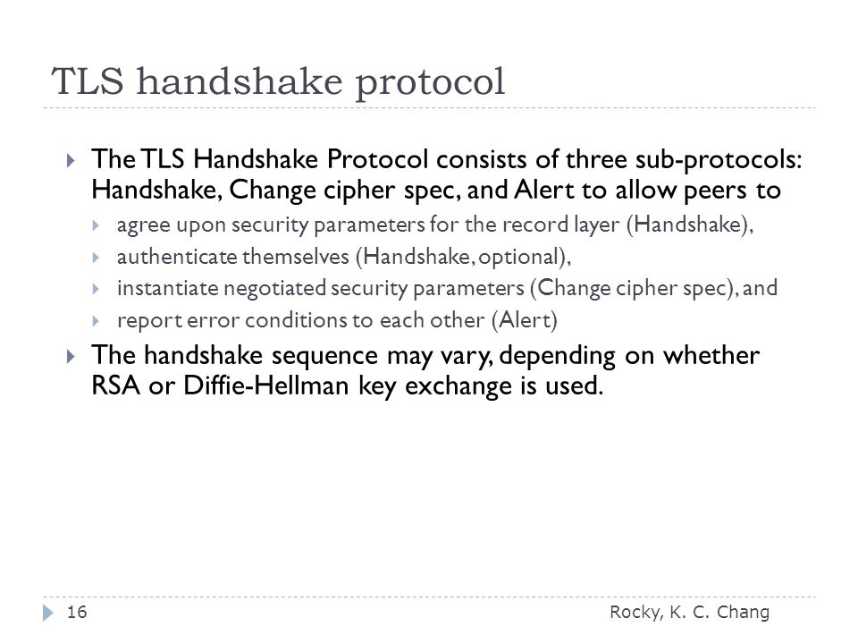 TLS handshake protocol Rocky, K. C.