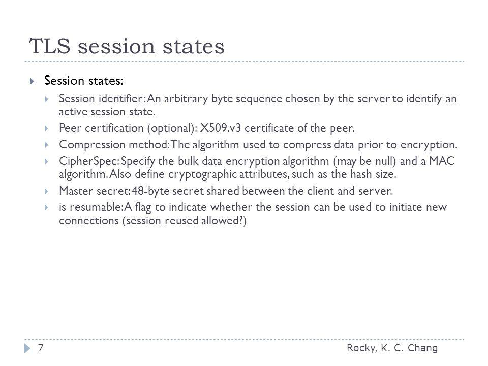 TLS session states Rocky, K. C.