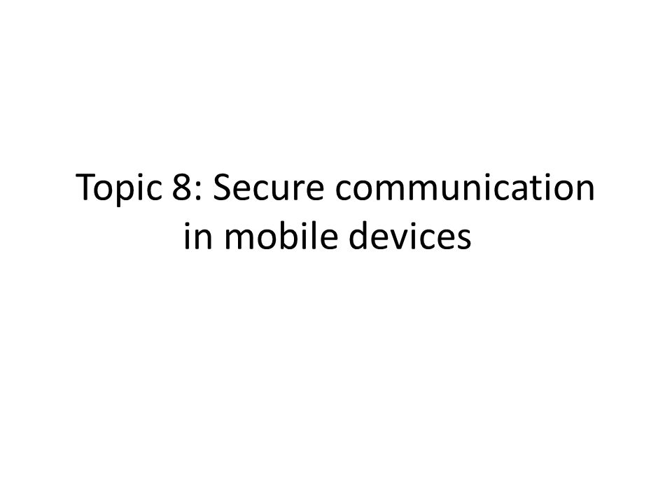 Choice of secure communication protocols, leveraging SSL for remote authentication and using HTTPS for web traffic The rapid growth of the mobile devices as both individual and business communication devices has created a growing demand for security and privacy in this electronic communication channel.