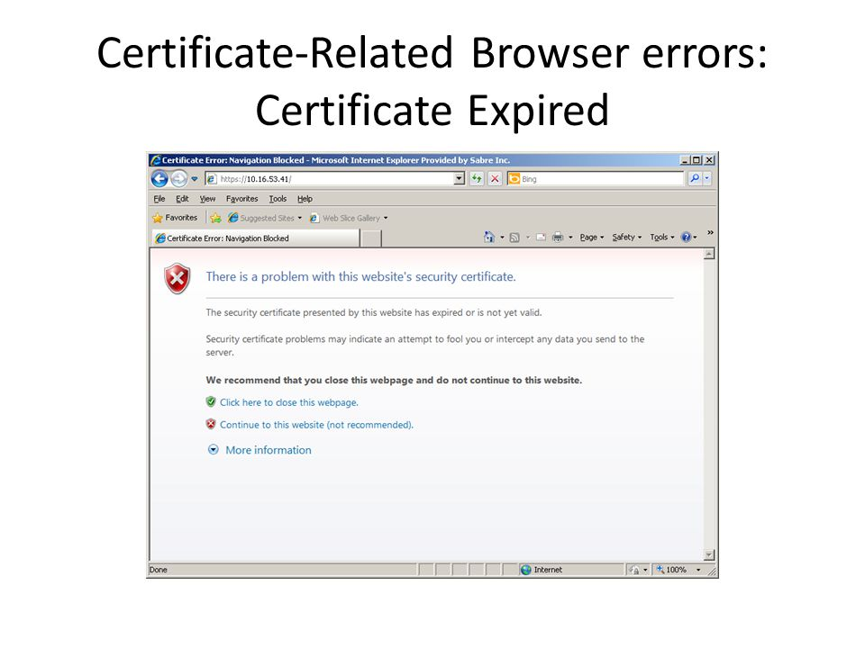 Certificate-Related Browser errors: Certificate Expired