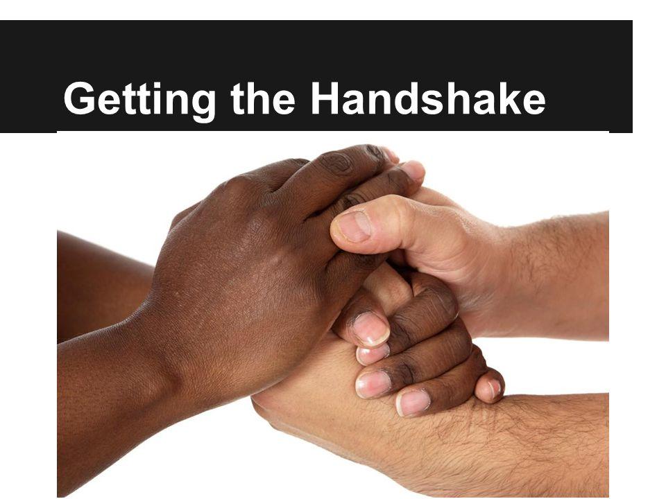 Getting the Handshake