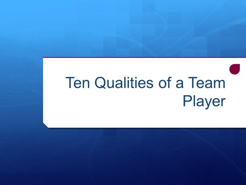Ten Qualities of a Team Player