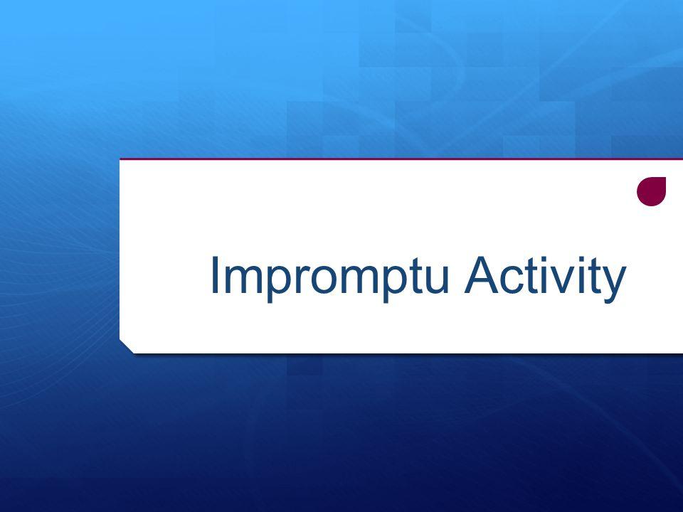 Impromptu Activity