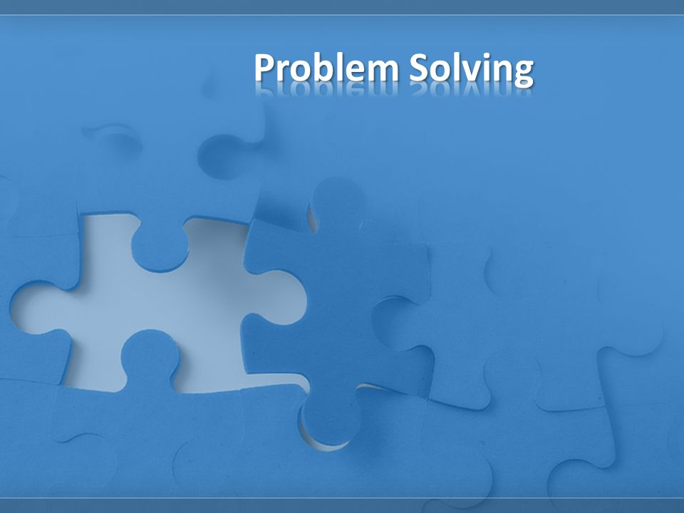 Objectives: 1.Solve a problem by applying the problem-solving process.