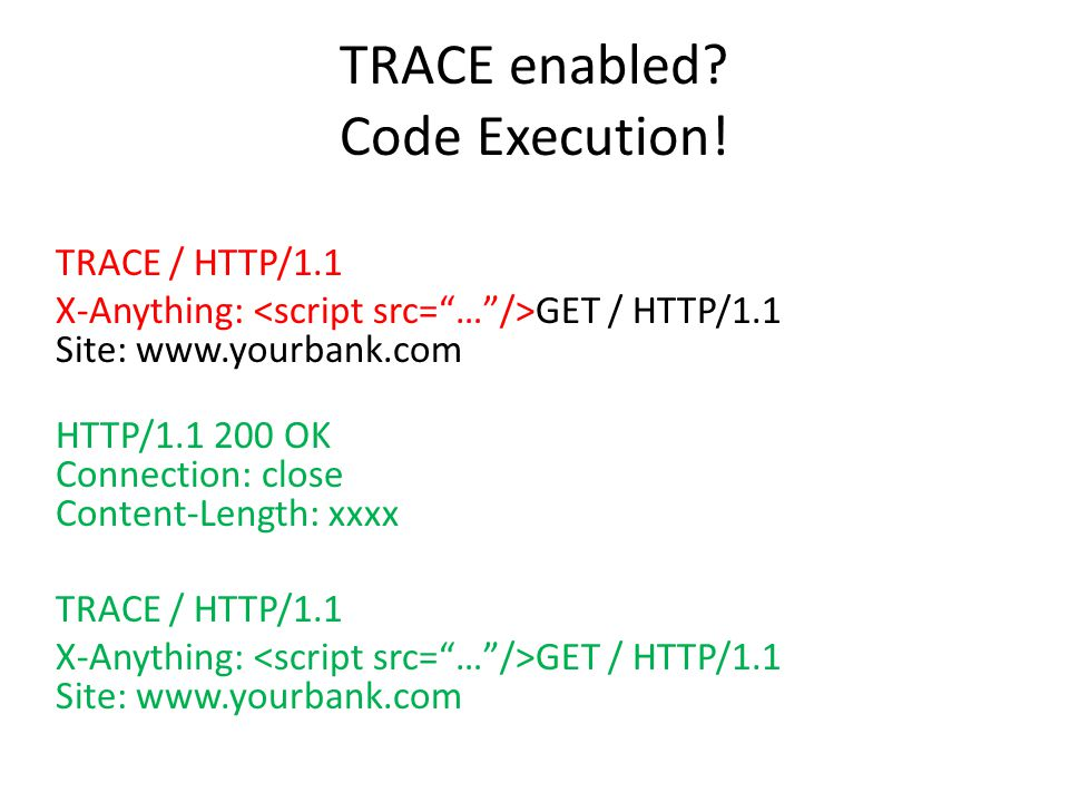 TRACE enabled. Code Execution.