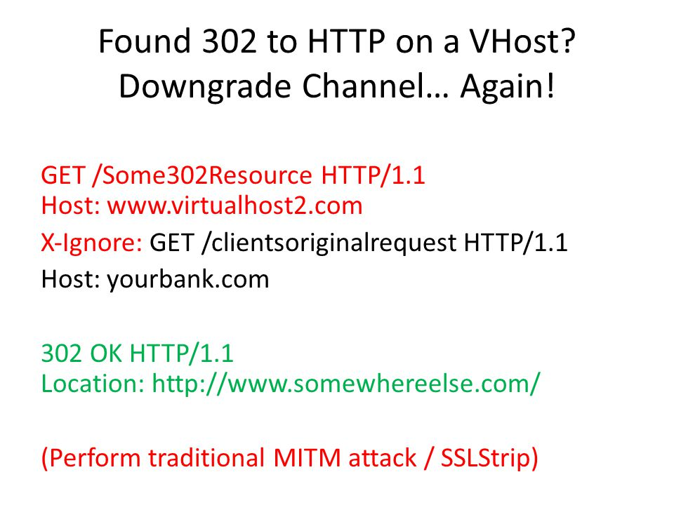 Found 302 to HTTP on a VHost. Downgrade Channel… Again.