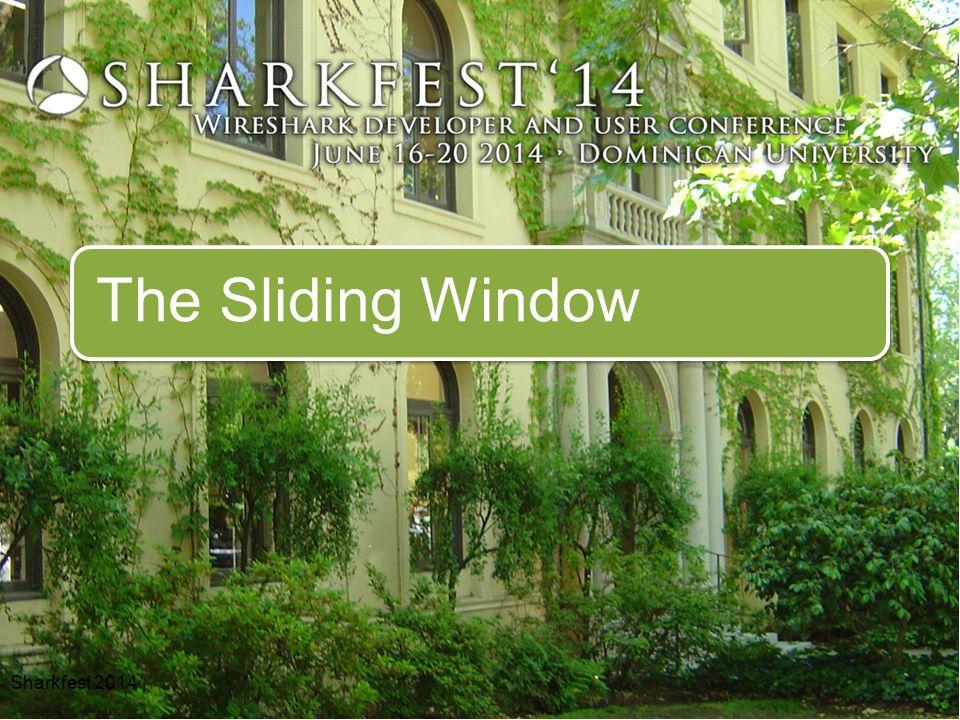 The Sliding Window Sharkfest 2014