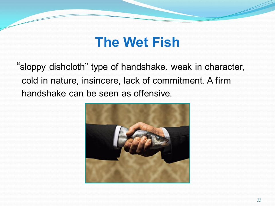 THE TYPES OF HANDSHAKES….