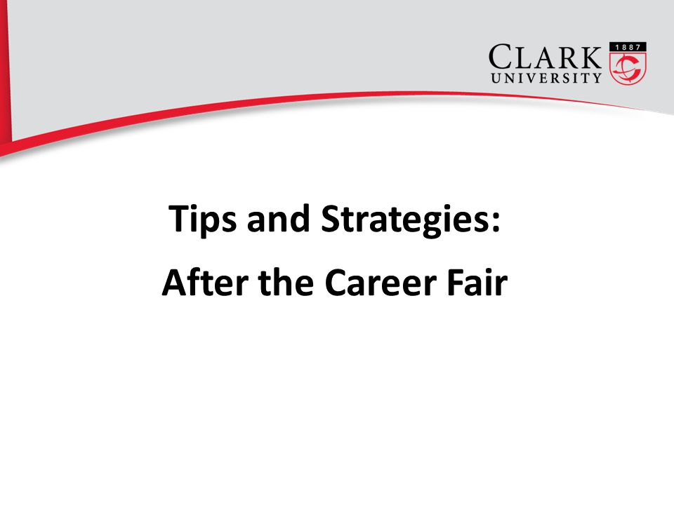 Tips and Strategies: After the Career Fair 18