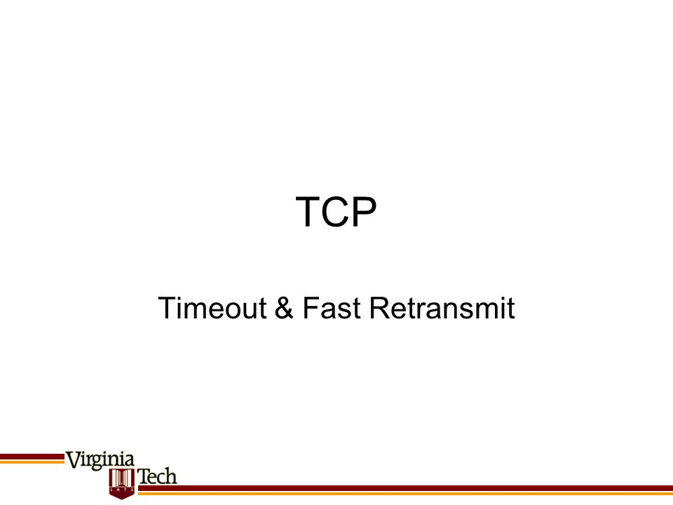 TCP Timeout & Fast Retransmit