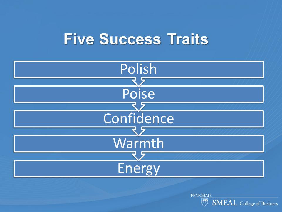 Five Success Traits Energy Warmth Confidence Poise Polish