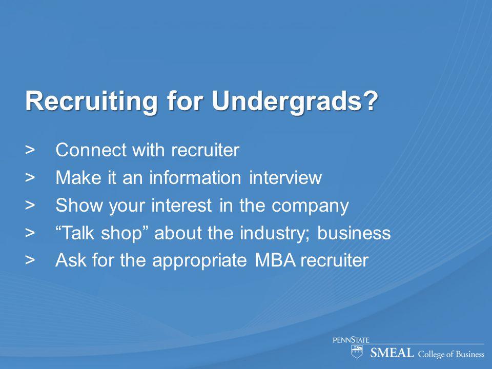 Recruiting for Undergrads.