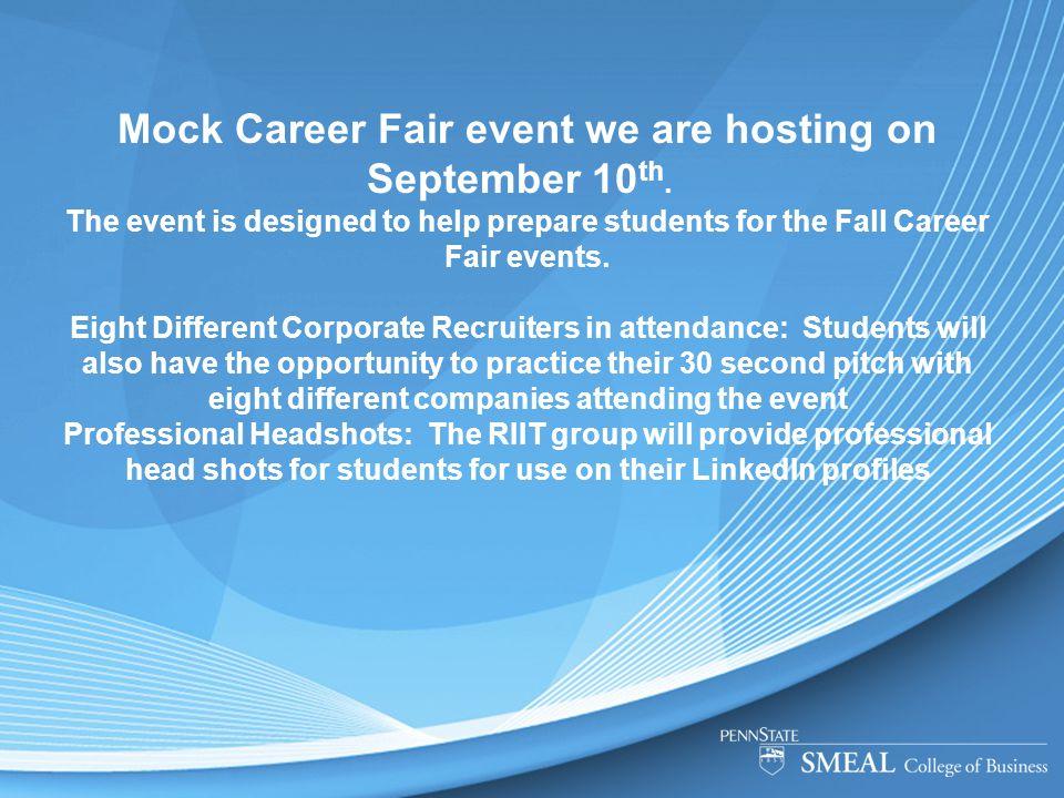 Mock Career Fair event we are hosting on September 10 th.