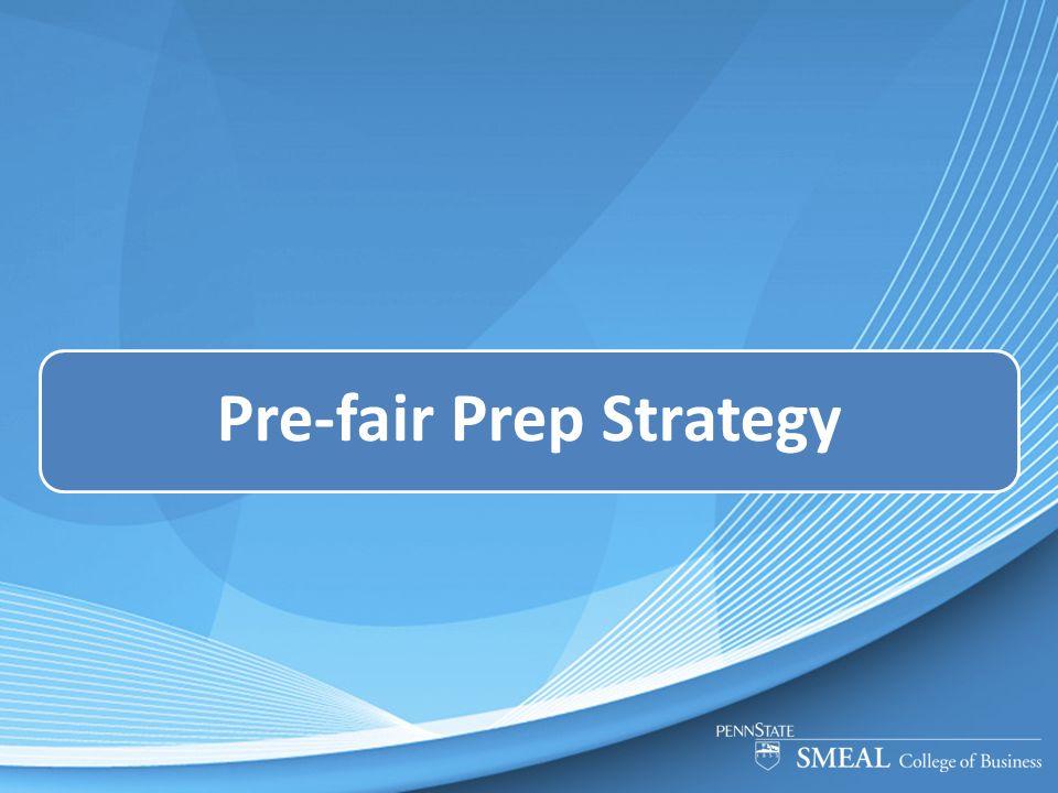 Pre-fair Prep Strategy