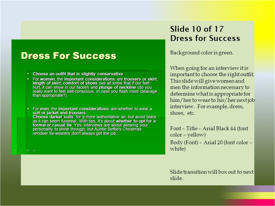Slide 10 of 17 Dress for Success Background color is green.