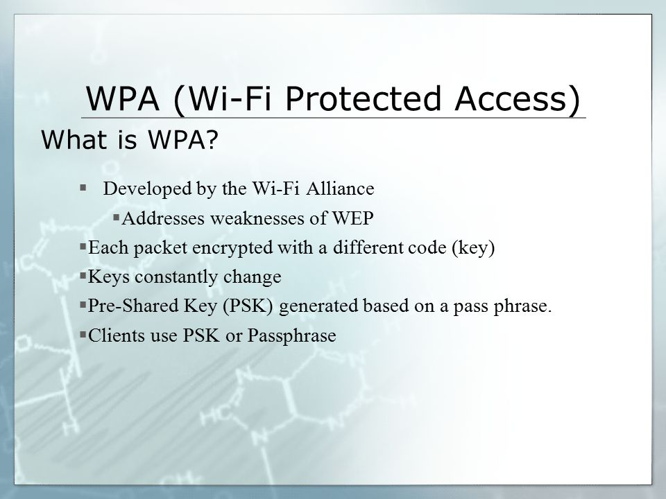 WPA (Wi-Fi Protected Access) What is WPA.