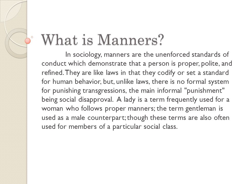 What is Manners.