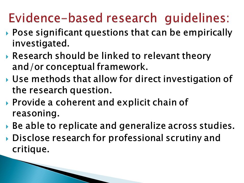  Pose significant questions that can be empirically investigated.