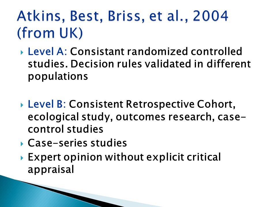  Level A: Consistant randomized controlled studies.