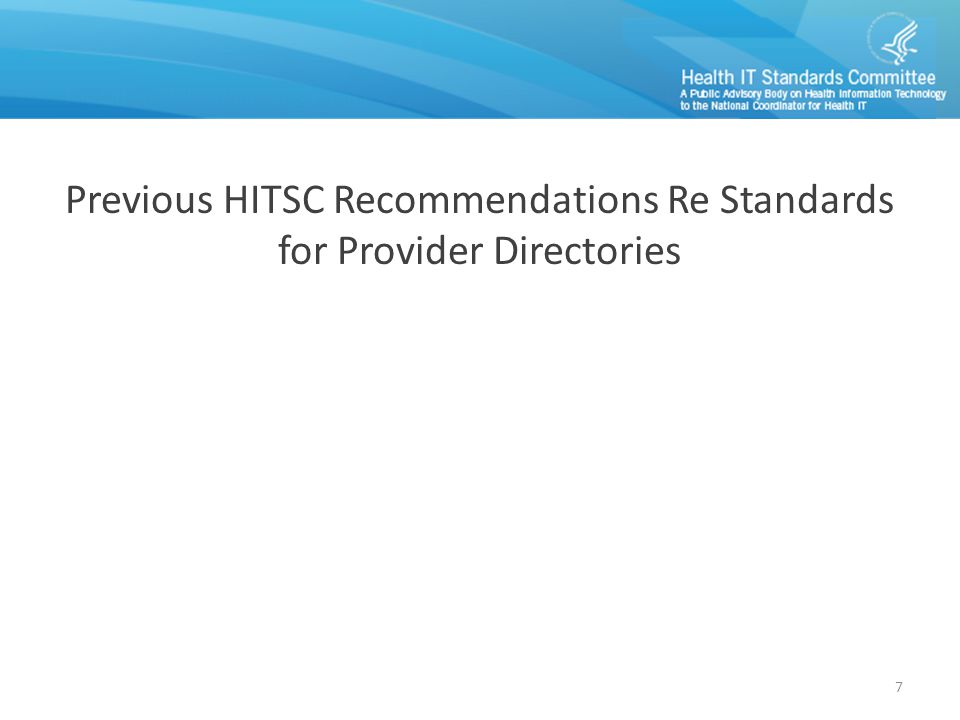Previous HITSC Recommendations Re Standards for Provider Directories 7