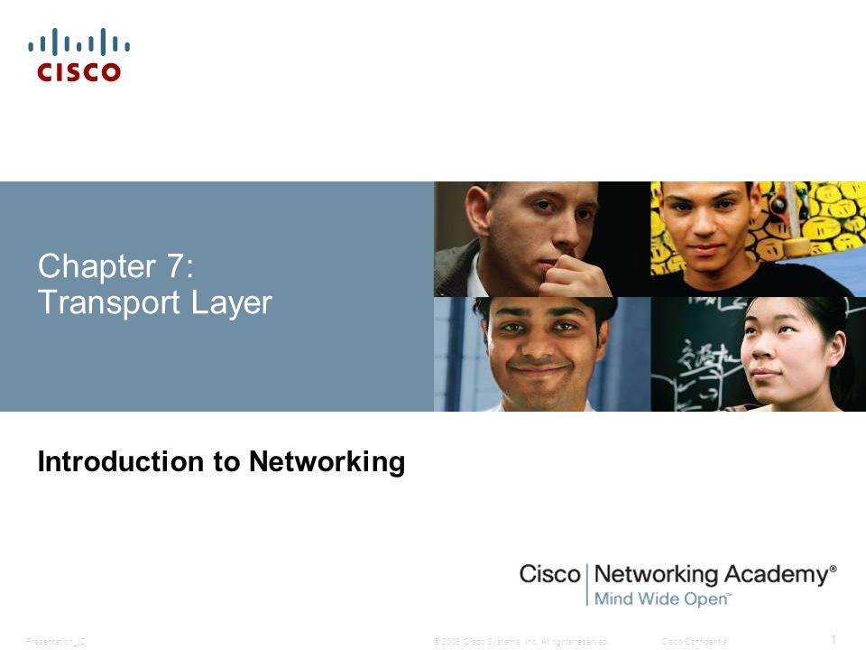 Presentation_ID 42 © 2008 Cisco Systems, Inc.