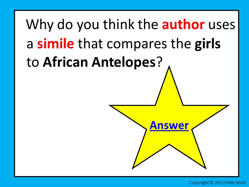 Why do you think the author uses a simile that compares the girls to African Antelopes.