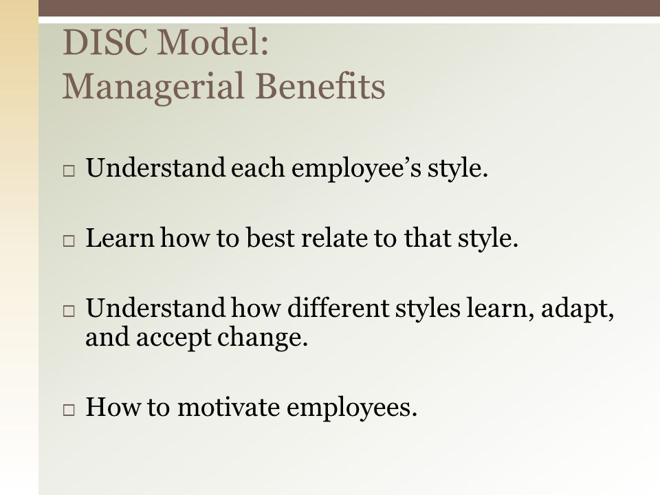  Understand each employee's style.  Learn how to best relate to that style.