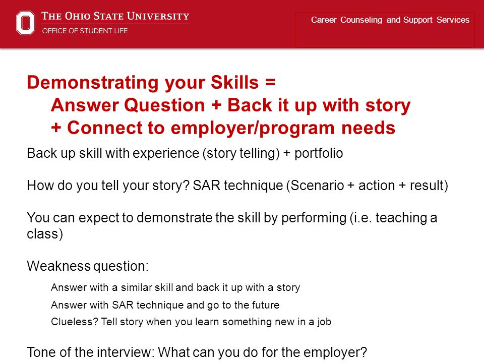 Back up skill with experience (story telling) + portfolio How do you tell your story.