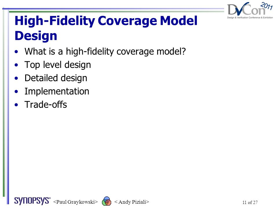 High-Fidelity Coverage Model Design What is a high-fidelity coverage model.