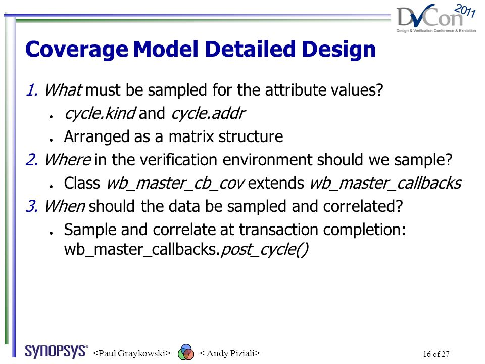 Coverage Model Detailed Design 1.What must be sampled for the attribute values.